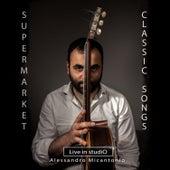 Supermarket Classic  Songs (Live in Studio) de Alessandro Micantonio