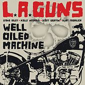Well Oiled Machine by L.A. Guns