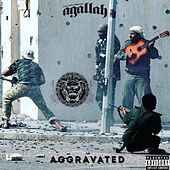 Aggravated by Agallah Don Bishop