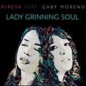 Lady Grinning Soul by Mireya Ramos