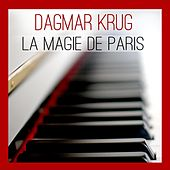 La Magie de Paris by Dagmar Krug