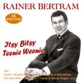Itsy Bitsy Teenie Weenie - 48 große Erfolge by Rainer Bertram