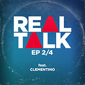 EP 2/4 (feat. Clementino) by Realtalk