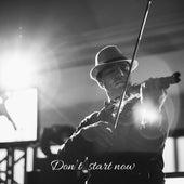 Don't Start Now de Samuel da Silva