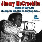 Jimmy Mccracklin - Blues Is My Life (1961-1962) de Jimmy McCracklin