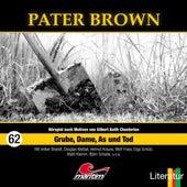 Folge 62: Grube, Dame, As und Tod von Pater Brown