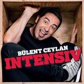 Intensiv (Live) von Bülent Ceylan