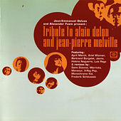 Tribute to Alain Delon & Jean-Pierre Melville by Various Artists