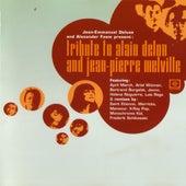 Tribute to Alain Delon & Jean-Pierre Melville de Various Artists