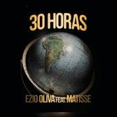 30 Horas (El Viaje de Matisse) von Ezio Oliva