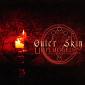 Unplugged: Live, Down & Under The Skin (Acoustic Version) by Outer Skin