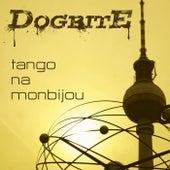 Tango na Monbijou by Dogbite
