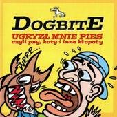 Ugryzł mnie pies by Dogbite