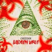 Babylon Virus von Chezidek
