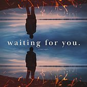 Waiting For You de Courage