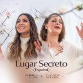 Lugar Secreto (Español) de Gabriela Rocha