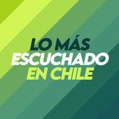 Lo Más Escuchado En Chile von Various Artists