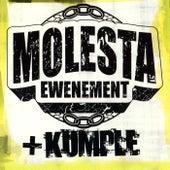 Molesta + Kumple by Molesta Ewenement