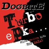 Turboepka by Dogbite