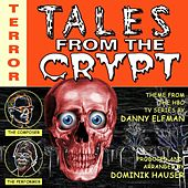 Tales From The Crypt - Theme from the Hbo Television Series (feat. Dominik Hauser) - Single by Danny Elfman