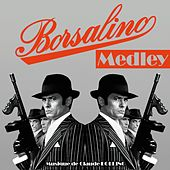 Borsalino Medley (Bande originale du film avec Alain Delon) de Claude Bolling
