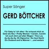 Super Sänger von Gerd Böttcher