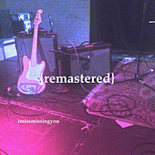 imissmissingyou (Remastered) von Maxx