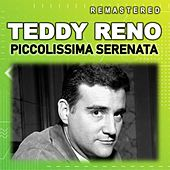 Piccolissima Serenata (Remastered) de Teddy Reno