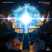 Better Than Heaven de Slander, Jason Ross, JT Roach