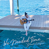 We Needed Time von Gloria Estefan