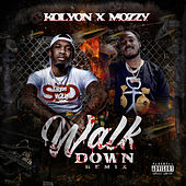 Walk Down (feat. Mozzy) (Remix) von Kolyon