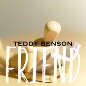Friend von Teddy Benson