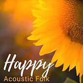Happy Acoustic Folk de Various Artists