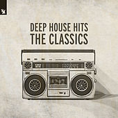 Deep House Hits - The Classics de Various Artists