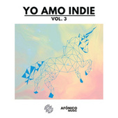 Yo Amo Indie, Vol. 3 de Various Artists