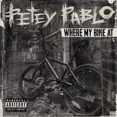 Where My Bike At by Petey Pablo