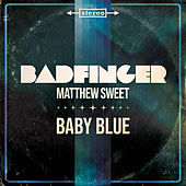 Baby Blue by Badfinger