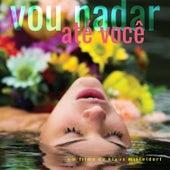 Vou Nadar Até Você - Soundtrack de Zé Godoy