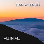 All in All von Dan Wilensky