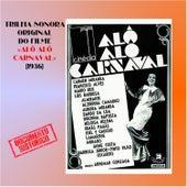 Alô Alô Carnaval by Vários Artistas