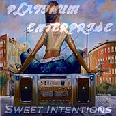 Sweet Intentions by Platinum Enterprise
