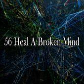 56 Heal a Broken Mind by Deep Sleep Relaxation
