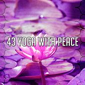 43 Yoga with Peace by Yoga Music