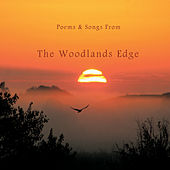 Poems and Songs from the Woodlands Edge de Martin Butler