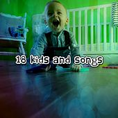 18 Kids and Songs by Canciones Infantiles