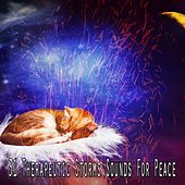 31 Therapeutic Storms Sounds for Peace by Rain Sounds and White Noise