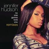 No One Gonna Love You Remixes by Jennifer Hudson