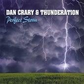 Perfect Storm by Dan Crary & Thunderation