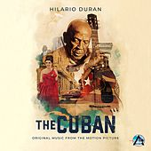The Cuban (Original music from the Motion Picture) de Hilario Duran