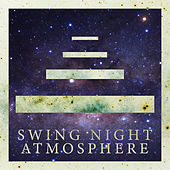 Swing Night Atmosphere – Vintage & Mood Instrumental Jazz Music Ideal for Party, Relaxing Lounge Bar Jazz de Instrumental